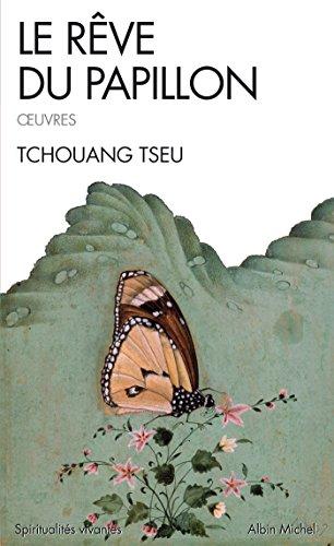 Le Rêve du papillon : Oeuvres (Spiritualités vivantes t. 187) par Tchouang Tseu