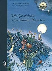 Die Geschichte vom blauen Planeten