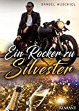 Ein Rocker zu Silvester (Night Riders Motorcycle Club 2)
