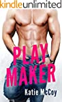 Play Maker: A Sports Romantic Comedy...