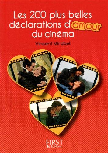 Petit Livre de - Les 200 plus belles dclarations d'amour du cinma