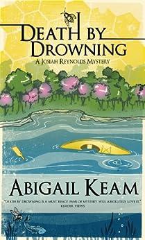 Death By Drowning 2: A Josiah Reynolds Mystery (Josiah Reynolds Mysteries) (English Edition) de [Keam, Abigail]