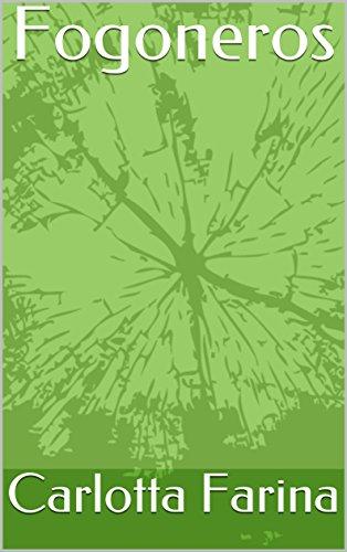 Fogoneros eBook: Carlotta Farina: Amazon.es: Tienda Kindle
