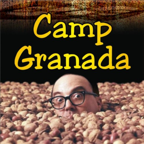 Camp Granada (Hello Mudder, He...