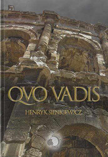 Quo Vadis? por Henryk Sienkiewicz