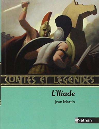 Contes et Légendes : L'Iliade