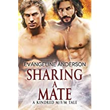 Sharing a Mate: A Kindred Tales M/F/M Novel (Brides of the Kindred)