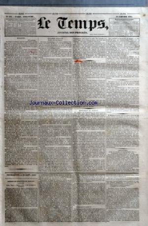 TEMPS (LE) [No 833] du 29/01/1832 - BULLETIN - 28 JANVIER - AFFAIRE D'ITALIE - NOTES DIPLOMATIQUES - CLEMENCE RUSSE - DISCUSSION DU BUDGET - CONVENTION ENTRE LA FRANCE ET L'ANGLETERRE POUR LA SUPPRESSION DE LA TRAITE DES NOIRS - FEUILLETON - 29 JANV. 1832 - POESIES DE PERNETTE DU GUILLET, LYONNAISE - L'AIR AMOUREUX DE LA GRANDE CITE.