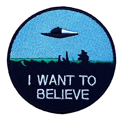 I Want To Believe Patch Nähen oder Bügeln (8 cm) bestickt Badge Retro Souvenir DIY Kostüm X-Files Poster Alien Extra Terrestrial Flying Untertasse Platz