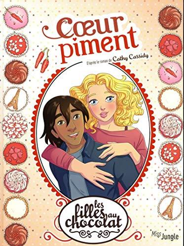 Les filles au chocolat - tome 10 Coeur piment (10)