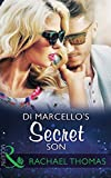 Di Marcello's Secret Son (Mills & Boon Modern) (The Secret Billionaires, Book 1)
