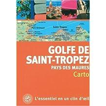 Golfe de Saint-Tropez et pays des Maures