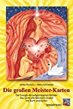 Die großen Meister-Karten: Die Energie der aufgestiegenen Meister. Das spirituelle Weisheits-Orakel - Ulrike Hinrichs, Petra Schneider