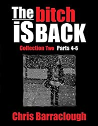 The Bitch Is Back Collection Two (Parts 4-6) (The Bitch Is Back British Crime Thrillers Boxset Book 2)