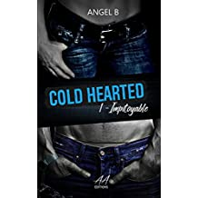 Cold hearted: Impitoyable
