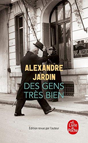 Des gens très bien par Alexandre Jardin