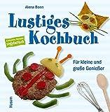 Lustiges Kochbuch für kleine und große Genießer