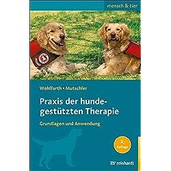 Praxis der hundegestützten Therapie: Grundlagen und Anwendung (mensch & tier)
