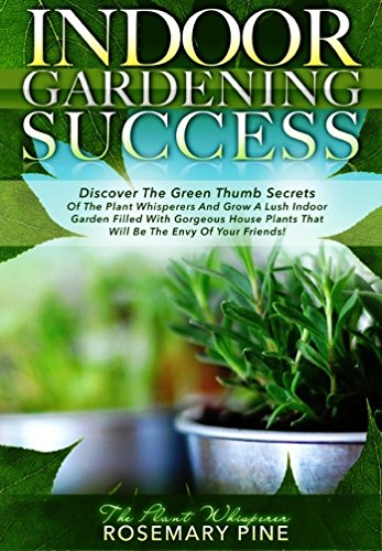 indoor-gardening-success-discover-the-apartment-gardening-secrets-of-the-plant-whisperers-and-grow-a