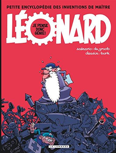 Léonard - Compilation - tome 0 - Je pense donc génie! PEtite encyclopédie des inventions de maître Léonard