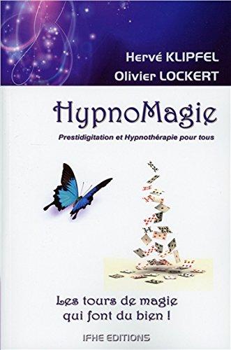 HypnoMagie - Prestidigitation et Hypnothérapie pour tous