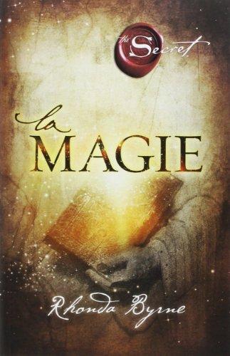 La Magie de Rhonda Byrne (21 septembre 2012) Broché