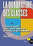 La quadrature des classes - Comment de nouvelles classes sociales bouleversent les systèmes de partis en Occident