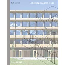 Hermann Kaufmann IZM: Illwerke Zentrum Montafon (DETAIL Special)