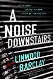 A Noise Downstairs (English Edition)