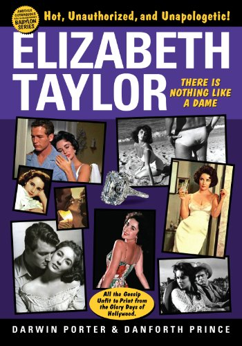 Elizabeth Taylor: There is Nothing Like a Dame (Blood Moon's Babylon Series) (English Edition) - Danforth Prince