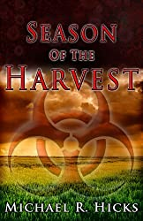 Season of the Harvest (Harvest Trilogy) by Michael R. Hicks (2011-03-07)