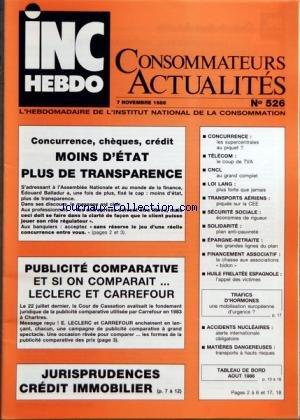 INC HEBDO CONSOMMATEURS ACTUALITES [No 526] du 07/11/1986 - CONCURRENCE - CHEQUES ET CREDIT - PUBLICITE COMPARATIVE - JURISPRUDENCES CREDIT IMMOBILIER - TELECOM - C.N.C.L. - LOI LANG - TRANSPORTS AERIEN - SECURITE SOCIAL - SOLIDARITE - EPARGNE-RETRAITE - FINANCEMENT ASSOCIATIF - HUILE FRELATEE ESPAGNOLE - ACCIDENTS NUCLEAIRES - TRAFICS D'HORMONES - MATIERES DANGEREUSES