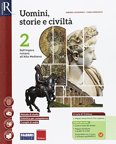 Uomini, storie e civiltà. Per le Scuole superiori. Con e-book. Con 2 espansioni online. Con Libro: Saperi di base