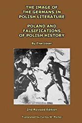 The Image of the Germans in Polish Literature; Poland and Falsifications of Polish History