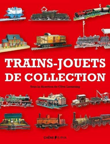 LES TRAINS JOUETS DE COLLECTION