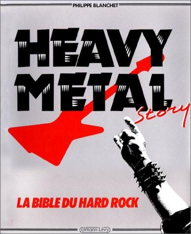 Heavy metal story par P Blanchet