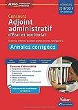 Concours Adjoint administratif - Catégorie C - Annales corrigées État et territorial - Concours 2017-2018
