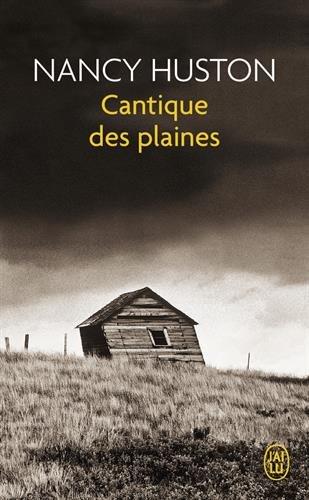 Cantique des plaines par Nancy Huston