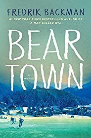 Beartown: A Novel (Telord 1403)
