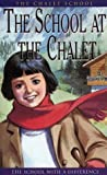 The Chalet School – The School at the Chalet