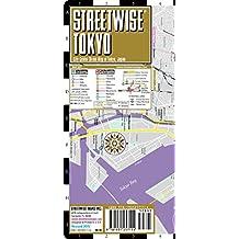 Streetwise Tokyo: City Center Street Map of Tokyo, Japan