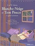 Trois contes de Grimm - Blanche-Neige - Tom Pouce - Les six compagnons (1 livre + 1 CD audio)