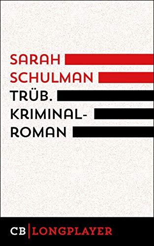 Buchseite und Rezensionen zu 'Trüb (Ariadne)' von Sarah Schulman