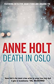 Death in Oslo (Johanne Vik Book 3) by [Holt, Anne]