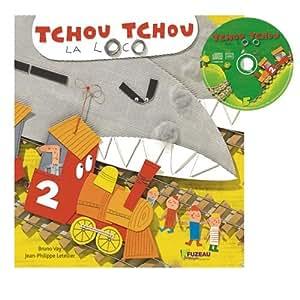 Tchou Tchou la loco (1CD audio)