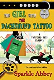 The Girl with the Dachshund Tattoo (The Pampered Pets Series)