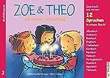 ZOE & THEO auf einem Geburtstag (Multilingual!): 3er-Band Nr. 2, 13 Sprachen in einem Buch! (