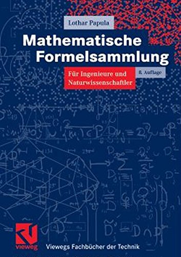 Mathematische Formelsammlung: für Ingenieure und Naturwissenschaftler (Viewegs Fachbücher der Technik) (Laplace-transformation Tabelle)