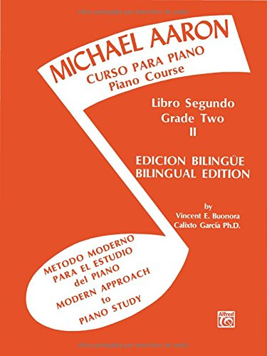 Michael Aaron Piano Course (Curso Para Piano), Bk 2: Spanish, English Language Edition por Michael Aaron
