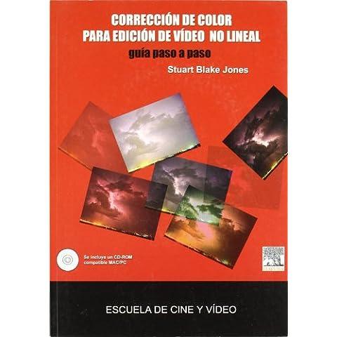 Correccion De Color Para Edicion De Video No Lineal (+cd-Rom)